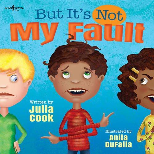 But it's Not My Fault (Responsible Me!) por Julia Cook