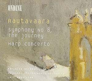 Rautavaara: Symphony No. 8 'The Journey' - Harp Concerto