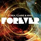 Forever by Clarke Corea & White (2011) Audio CD