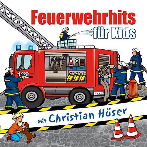 Feuerwehrhits für Kids: Je drei Lieder und Texte zur Feuerwehr