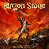 No Sign of Glory by Blazon Stone (2015-10-21)