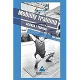 Mobility Training: scienza e pratica