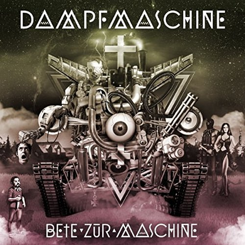 Dampfmaschine: Bete zur Maschine (Audio CD)