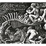 Witches & Wicked Bodies [Reprint]