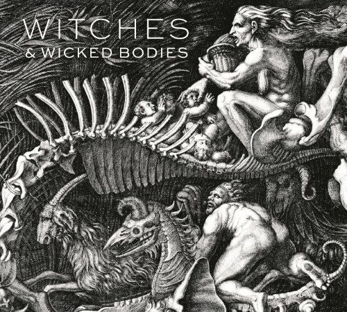 Witches & Wicked Bodies por Deanna Petherbridge
