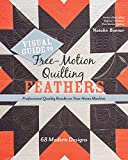 Take the fear out of quilting feathers! Explore 68 modern feather designs with award-winning quilter Natalia Bonner. Traditional feather quilting relies on precision, but Natalia's expert guidance will help you break away from perfection to f...