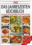 Das Jahreszeiten-Kochbuch