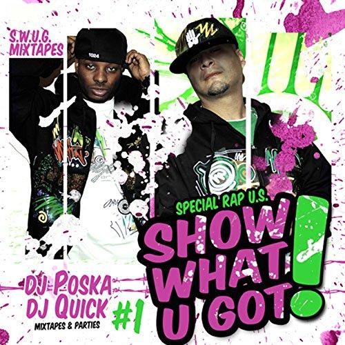 Show What U Got, Vol. 1 (Mixta...
