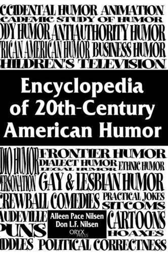 Encyclopedia of 20th-Century American Humor by Don Nilsen (2000-01-20)