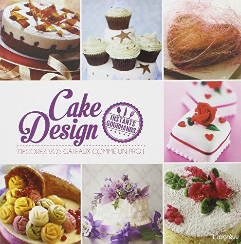 Cake design : Décorez vos gâteaux comme un pro !