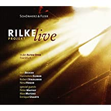 Rilke Projekt-Live in der Alten Oper Frankfurt
