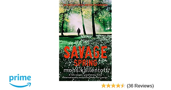 savage spring smith neil kallentoft mons