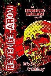 Revenge-aroni (Exponential Apocalypse Book 4) (English Edition)