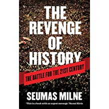 The Revenge of History: The Battle for the Twenty-first Century
