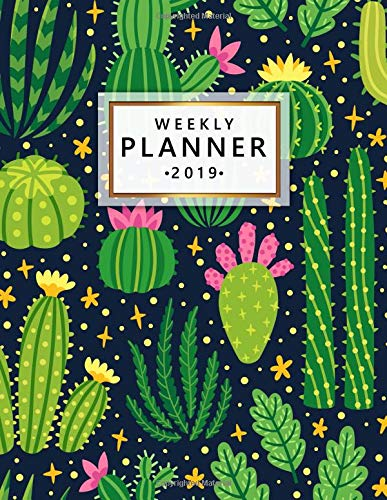 Weekly Planner 2019: Natural Cactus Weekly and Monthly Organizer. Trendy Desert Yearly Agenda, Journal and Notebook (January 2019 - December 2019). por Nifty Planners