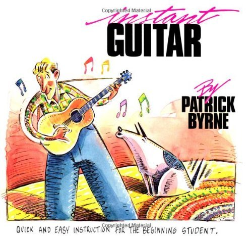 instant-guitar-quick-and-easy-instruction-for-the-beginning-student-by-patrick-byrne-1990-02-15