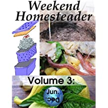 Weekend Homesteader: June (English Edition)