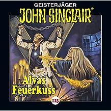 John Sinclair - Folge 123: Alvas Feuerkuss. (Geisterjäger John Sinclair)