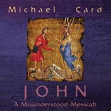 John: The Misunderstood Messiah (Biblical Imagination)