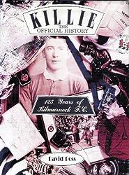 Killie: Official History - 125 Years of Kilmarnock F.C.