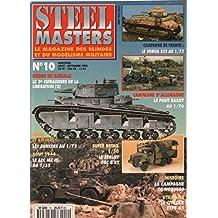 Steel masters / le magazine des blindes et du modélisme militaire n° 10