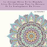 Best Livres Pour Dépressions - Le Attrape Reves Et Le Mandala Livre De Review