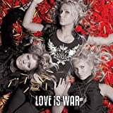Love Is War -