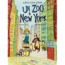 Un drôle d'ange gardien, Tome 2 : Un zoo à New York
