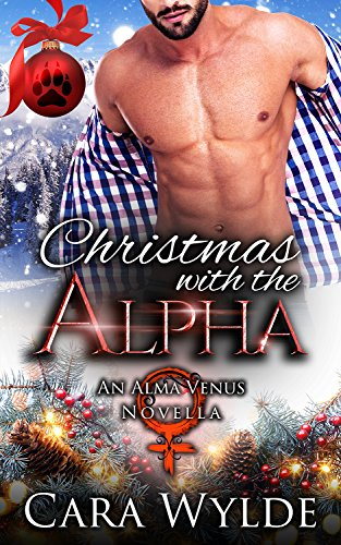 Christmas with the Alpha: An Alma Venus Novella