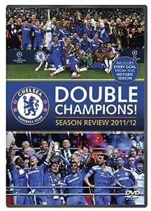 Chelsea FC - Double Champions! Season Review 2011/12 [DVD]