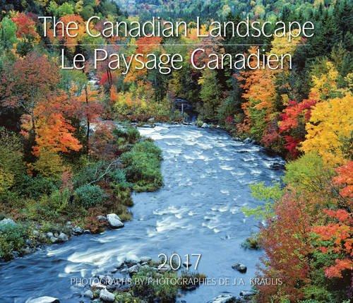The Canadian Landscape 2017 Calendar/Le Paysage Canadien 2017 Calendar Pdf - ePub - Audiolivre Telecharger