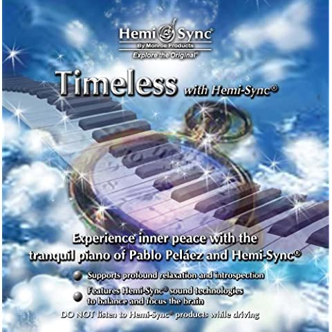 Timeless with Hemi-Sync by Monroe Products (2009-10-01)