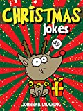 Christmas Jokes: Funny Christmas Jokes and Riddles for Kids