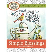 Simple Blessings: Coloring Designs to Encourage Your Heart by Karla Dornacher (2014-07-30)