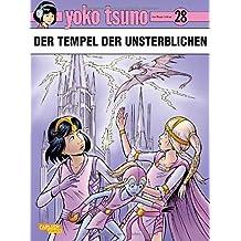 Der Tempel der Unsterblichen (Yoko Tsuno, Band 28)