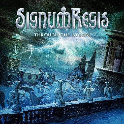 Signum Regis: Through the Storm (Audio CD)