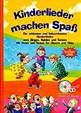 Kinderlieder machen Spaß: Die schönsten und bekanntesten Kinderlieder (Original Verlag: Streetlife)