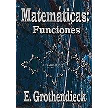 Matemáticas: funciones. (Spanish Edition)