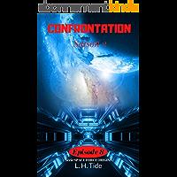 CONFRONTATION: Episode 8 de la Saison 2 - Série SPACE FORCE ORIGINS