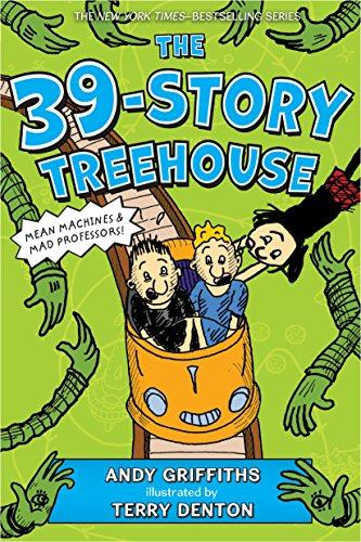 The 39-Story Treehouse (The Treehouse Books)