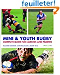 Mini and Youth Rugby: The Complete Gu...