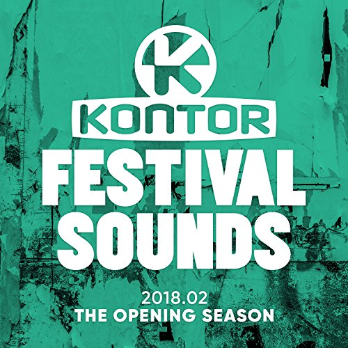 Kontor Festival Sounds 2018.02 - The Opening Season