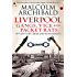 Liverpool: Gangs, Vices and Packet Rats: 19th Century Crime and Punishment