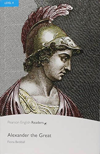 Alexander the Great: Level 4 (Pearson English Graded Readers) por Pearson Education