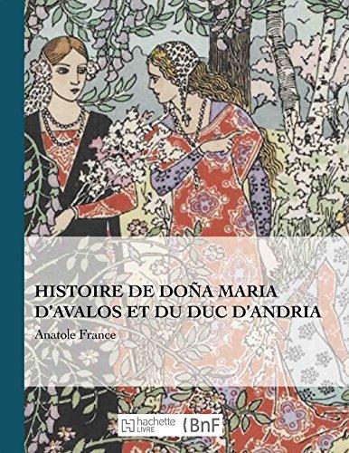 Histoire de Doña Maria d'Avalos et du duc d'Andria par Anatole France