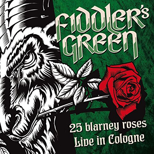 25 Blarney Roses (Live in Cologne)