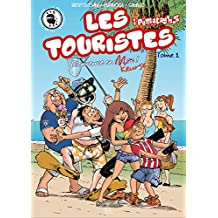 Touristes bienvenue en Keurse