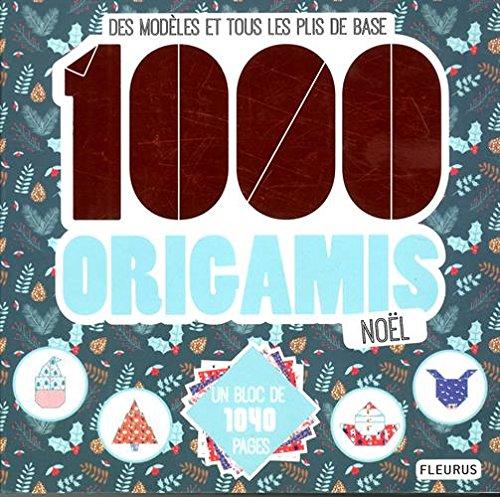 Descargar Libro 1 000 origamis Noël de Marie Bretin