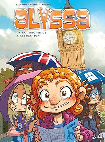 Alyssa T3 - La Thorie de l'attraction