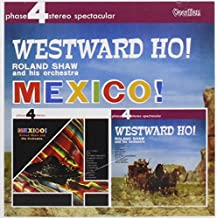 Mexico ! - Westward Ho !